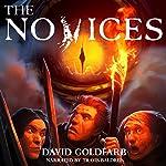 The Novices: Last Reaches, Book 1 | David Goldfarb