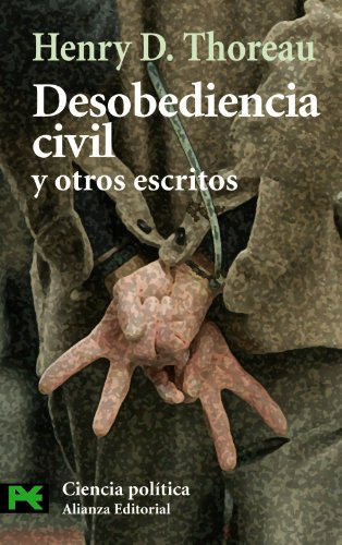 Desobediencia civil y otros escritos / Civil disobedience and other writings