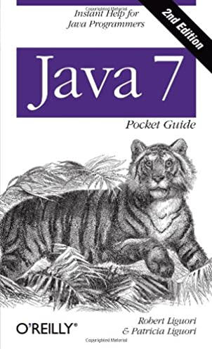 java 7 pocket guide instant help for java programmers robert rh amazon com java pocket guide 4th edition java pocket guide 4th edition instant help for java programmers