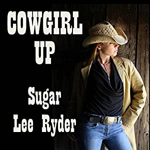 Cowgirl Up Audiobook