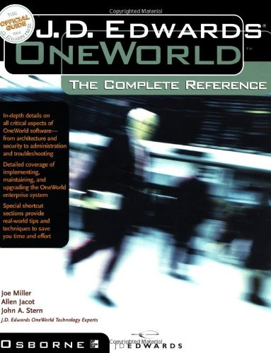 J.D. Edwards OneWorld: The Complete Reference