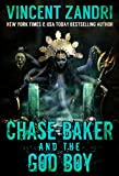 Chase Baker and the God Boy: (A Chase Baker Thriller Series Book No. 3)