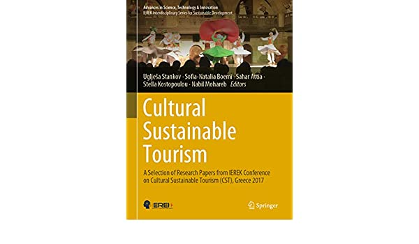 Cultural Sustainable Tourism: A Selection of Research Papers from