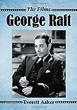 George Raft, Everett Aaker, 0786466464