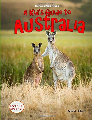 A Kid's Guide To Australia