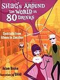 Shag's Around the World in 80 Drinks, Adam Rocke, 1572840501