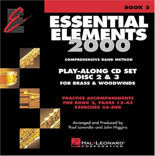 (Essential Elements 2000 Comprehensive Band Method: Play-Along CD Set Disc 2 & 3 for Brass & Woodwinds)