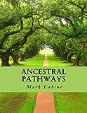 Ancestral Pathways, Mark Labine, 1482786192