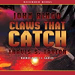 Claws that Catch: Looking Glass Series, Book 4 | John Ringo,Travis S. Taylor