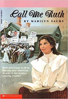 Call Me Ruth (RL5008012) by Marilyn Sachs; Editor-Scholastic Inc.; I (1995-05-03)