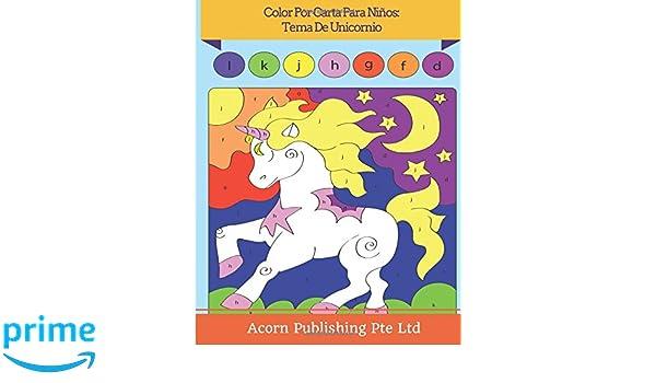 Amazon.com: Color Por Carta Para Niños: Tema De Unicornio ...