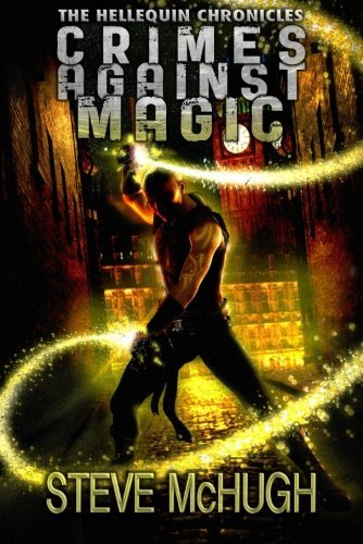 Crimes Against Magic (The Hellequin Chronicles Book 1) cover