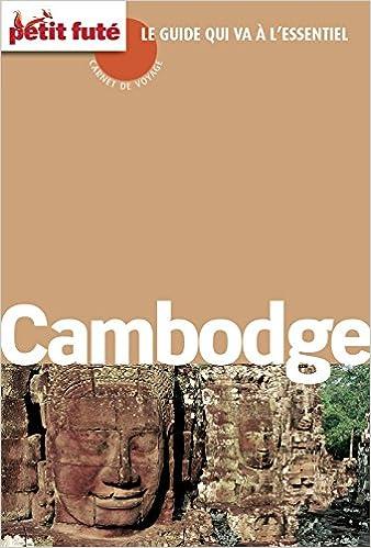 Ebooks kostenlos herunterladen pdf Cambodge 2016 Carnet Petit Futé (Carnet de voyage) (French Edition) B01HWTY9JY PDF