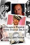 Famous People from Staten Island, John Louis Sublett, 1452818193