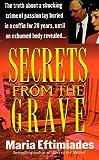 Secrets from Grave, Maria Eftimiades, 0312965842