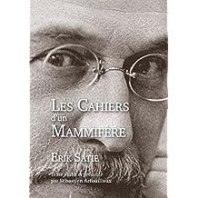 Les Cahiers d'un Mammifère (French Edition)