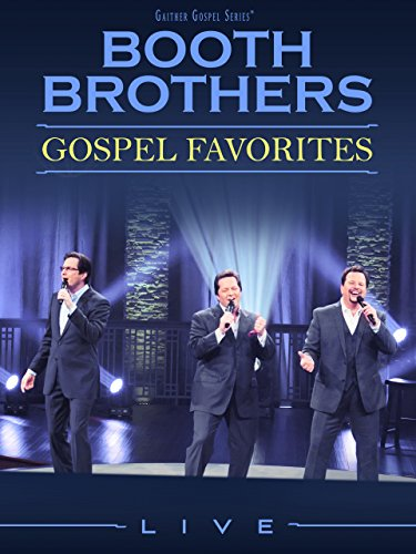 Gaither Presents: The Booth Brothers Gospel Favorites for sale  Delivered anywhere in USA