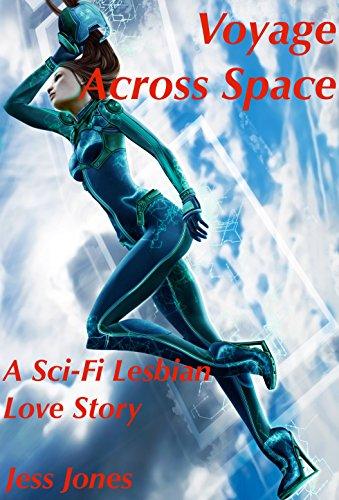 Voyage Across Space: A Sci-Fi Lesbian Love Story