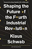 Shaping the Future of the Fourth Industrial