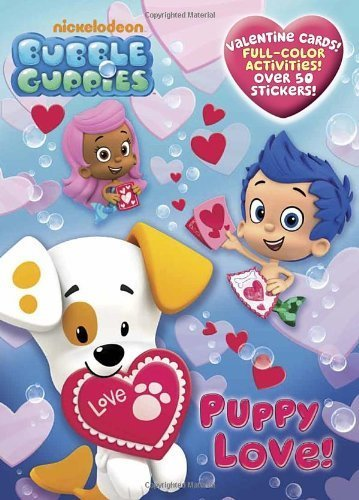 Puppy Love! (Bubble Guppies) (Full-Color Activity Book with Stickers) by Golden Books (2012-12-26) ()