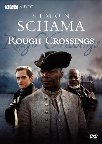 Simon Schama's Rough Crossings ()