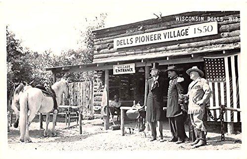 Dells Pioneer Village Wisconsin Dells, Wisconsin postcard