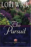 The Pursuit (The English Garden Series #4)