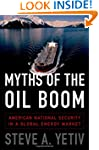 Myths of the Oil Boom: American Natio...