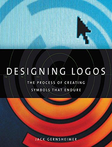Designing Logos The Process Of Creating Symbols That Endure