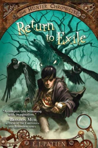 Read Online By E. J. Patten - Return to Exile (The Hunter Chronicles) (Reprint) (2013-03-20) [Paperback] ebook