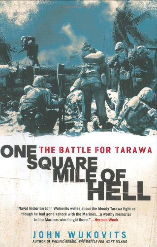 One Square Mile of Hell: The Battle for Tarawa PDF