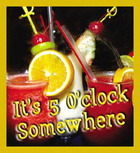 - Gift Trenz It's 5 O'clock Somewhere Cheers! Magnetic Bookmark