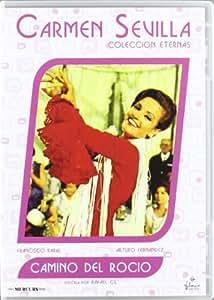 Camino Del Rocio (C. Sevilla) [DVD]