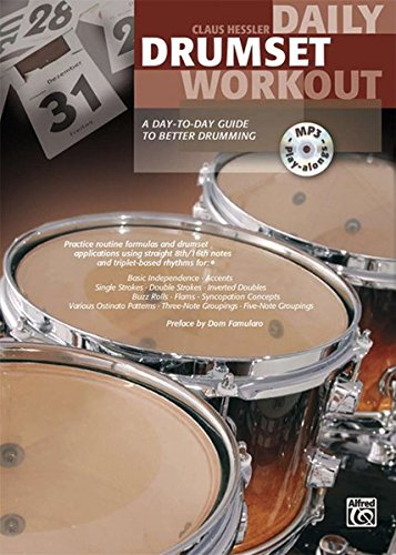 Daily Drumset Workout: A Day-To-Day Guide To Better Drumming (Book & CD)
