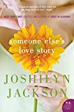 Someone Else's Love Story by Joshilyn Jackson front cover