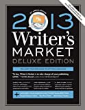 Image of 2013 Writer's Market, Deluxe Edition, 13th Annual Edition