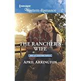 The Rancher's Wife (Men of Raintree Ranch)