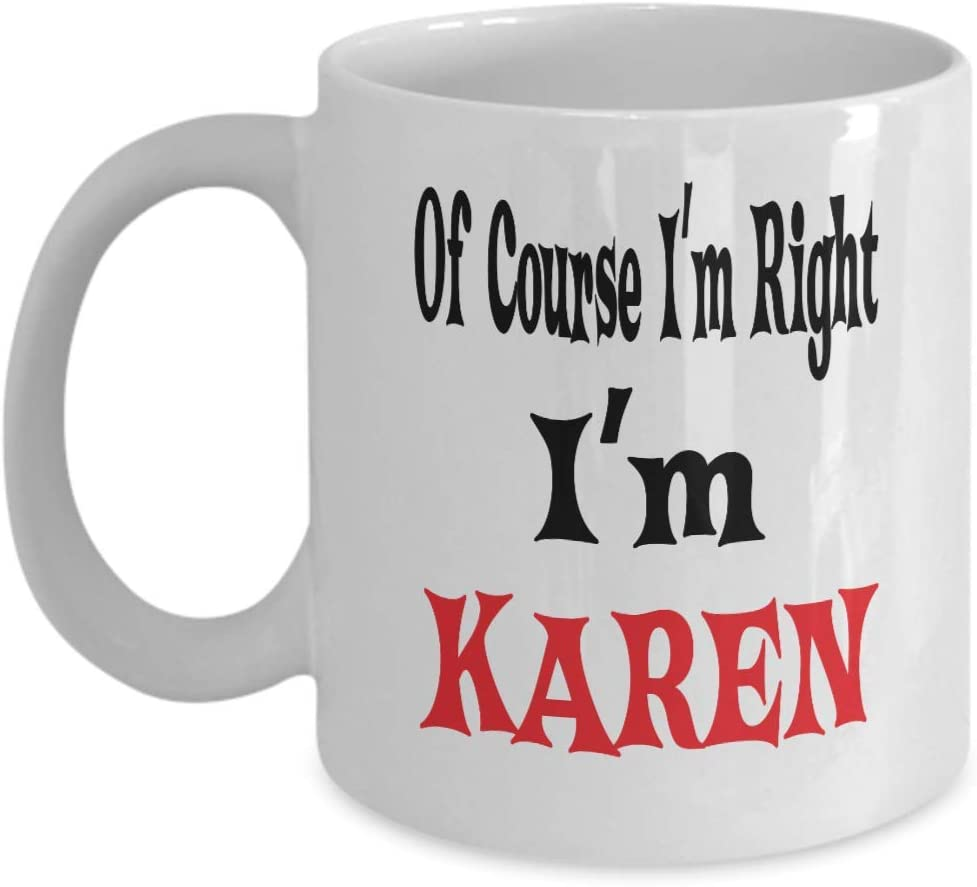 Coffee Cup Mug Travel 11 15 I Am Karen let/'s Just Assume Never Wrong