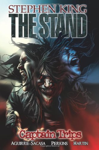 Stephen King's The Stand Vol. 1: Captain Trips