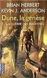 Dune, la genèse, Tome 1 : La guerre des machines par Brian Herbert