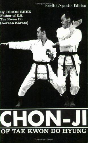 Chon-Ji of Tae Kwon Do Hyung (English and Spanish Edition)