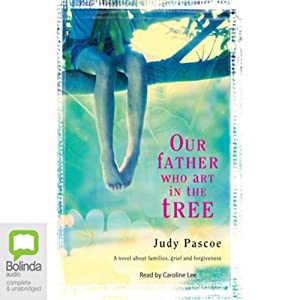 Our Father Who Art in the Tree Audiobook