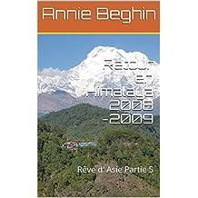 Retour en Himalaya 2008 -2009: Rêve d' Asie Partie 5 (French Edition)