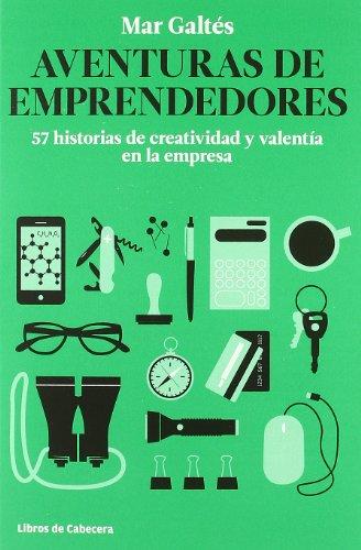 Descargar Libro Aventuras De Emprendedores Mar Galtés Camps