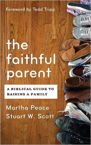 Read online Faithful Parent: A Biblical Guide to Raising a Family PDF, azw (Kindle)