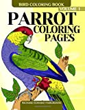 Parrot Coloring Pages - Bird Coloring Book (Bird Coloring Books For Adults) (Volume 1)
