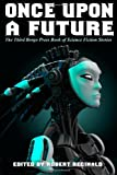 img - for Once Upon a Future: The Third Borgo Press Book of Science Fiction Stories book / textbook / text book