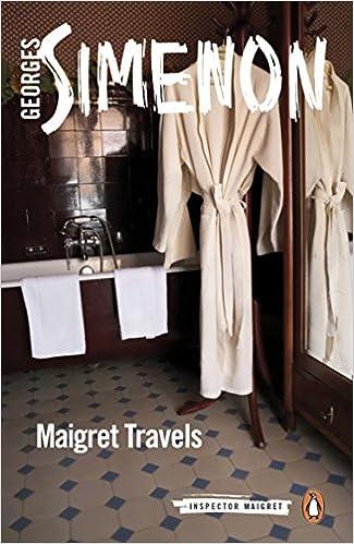 Maigret Travels (Inspector Maigret)