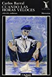 img - for Cuando Las Horas Veloces (Memorias) by Carlos Barral (1988-08-06) book / textbook / text book