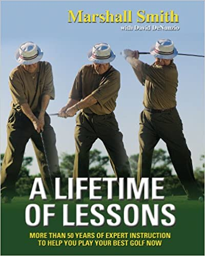 Google boknedlastingsprogram for android A Lifetime of Lessons: More Than 50 Years of Expert Instruction to Help You Play Your Best Golf Now PDF PDB CHM 157243810X